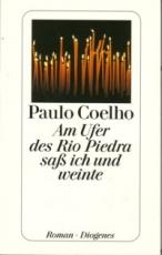 Coelho - Am Ufer des Rio Piedra saß ich und weinte