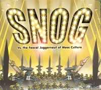 CD 35: SNOG - The Faecal Juggernaut of Mass Culture