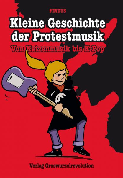 B485: Findus - Kleine Geschichte der Protestmusik