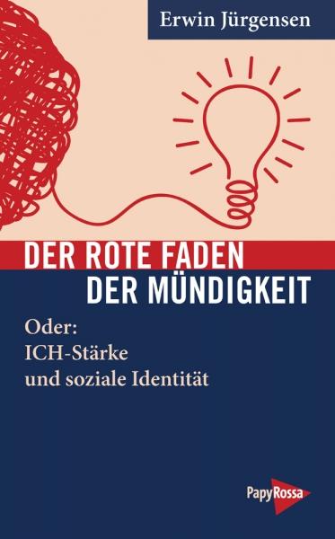 B868: Erwin Jürgensen - Der Rote Faden der Mündigkeit
