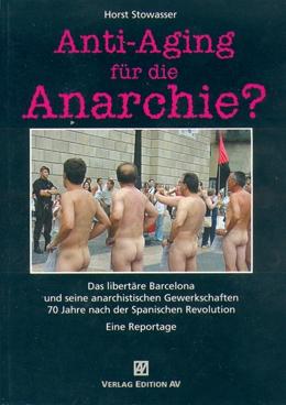 B062:    H.Stowasser: Anti-Aging für die Anarchie?