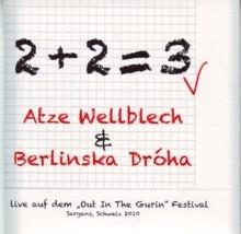 Atze Wellblech & Berlinska Dróha - 2+2=3