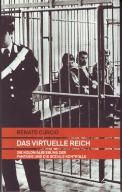 B076: Renato Curcio  - Das virtuelle Reich