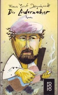 Degenhardt: Der Liedermacher
