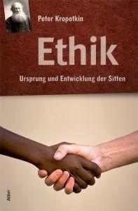 B788: Peter Kropotkin -  Ethik