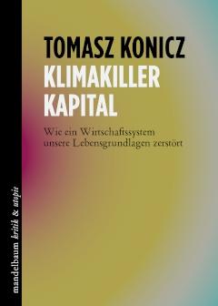 B261: Tomasz Konicz - Klimakiller Kapital