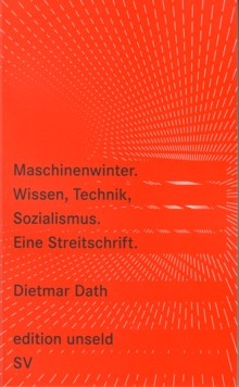 B338: D.Dath - Maschinenwinter.  Wissen, Technik, Sozialismus