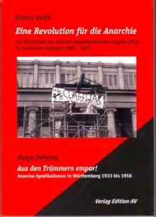 B244: M.Veith - Eine Revolution für die Anarchie/H.Döhring - Aus den Trümmern empor!