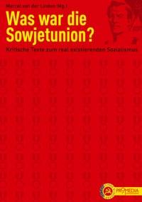 B103: M. van der Linden - Was war die Sowjetunion?