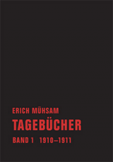 B489: Erich Mühsam - Tagebücher Band 1