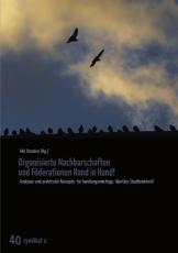 V 40:  FAU Dresden (Hg.) - Organisierte Nachbarschaften und Förderationen Hand in Hand