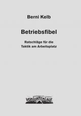 B099: B. Kelb - Die Betriebsfibel