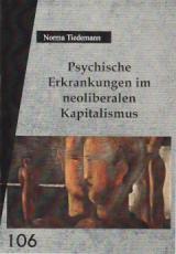 V106: Norma Tiedemann - Psychische Erkrankungen im neoliberalen Kapitalismus