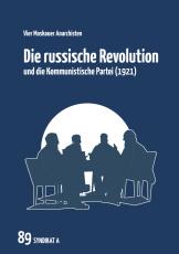 V 89: Vier Moskauer Anarchisten - Die russische Revolution