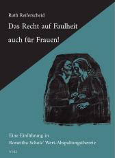 V102: Ruth Reiferscheid - Das Recht auf Faulheit auch für Frauen!