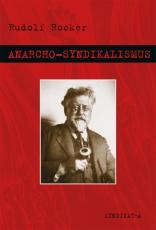 V 01: Rudolf Rocker - Anarcho-Syndikalismus (Softcover)