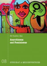 V 08:  FAU Frankfurt - Anarchismus & Feminismus