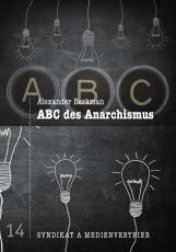 V 14: Alexander Berkman - ABC des Anarchismus