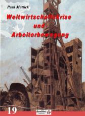 V 19:  Mattick, P. - Weltwirtschaftskrise & Arbeiterbewegung