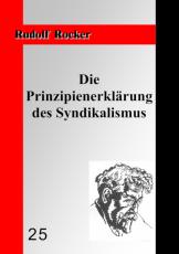 V 25:   Rocker, R. - Die Prinzipienerklärung des Syndikalismus
