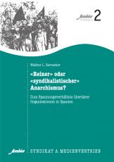 V 31: Bernecker, W.L. -  Reiner oder syndikalistischer Anarchismus