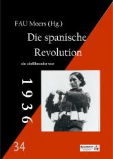 V 34: FAU Moers (Hg.) -  Die spanische Revolution