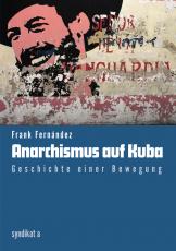 V 36:  F. Fernández - Anarchismus auf Kuba