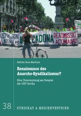 V 38: B.R. Martinez: Renaissance des Anarcho-Syndikalismus