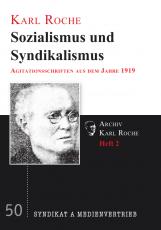 V 50: K.Roche - Sozialismus und Syndikalismus