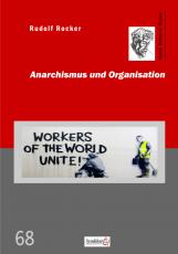 V 68: R.Rocker - Anarchismus und Organisation