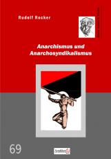 V 69: R.Rocker - Anarchismus und Anarchosyndikalismus