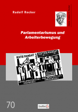 V 70: R.Rocker - Parlamentarismus und Arbeiterbewegung
