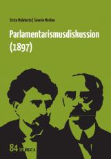 V 84: Errico Malatesta | Saverio Merlino - Parlamentarismusdiskussion (1897)