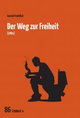 V 86: Conrad Froehlich - Der Weg zur Freiheit  (1891)
