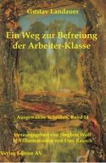 """B1095: Gustav Landauer - """"Ein Weg zur Befreiung der Arbeiter-Klasse"""""""