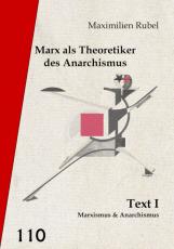 V110: Maximilien Rubel - Marx als Theoretiker des Anarchismus