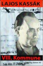 B408: Lajos Kassàk - Ein Menschenleben. VIII. Kommune