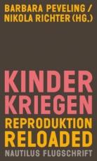 B386: Barbara Peveling / Nikola Richter (Hg.) - Kinderkriegen