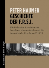 B526: Peter Haumer - Geschichte der F.R.S.I.
