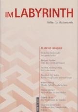 B538: Im Labyrinth - Hefte für Autonomie Heft 4