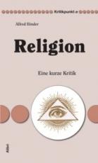 B1131: Alfred Binder - Religion. Eine kurze Kritik