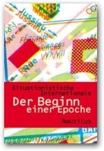 B385: Situationistische Internationale - Der Beginn einer Epoche