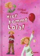 Abedi: Hier kommt Lola