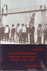 B425: A.Paz - Am Fuß der Mauer