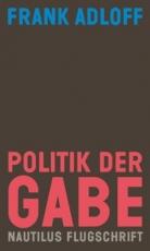 B1134: Frank Adloff - Politik der Gabe