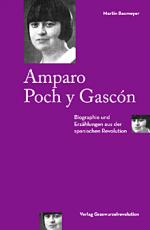 B1146: Martin Baxmeyer: Amparo Poch y Gascón. Biographie und Erzählungen aus der spanischen Revolution