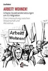 B1158: L. Riedner: Arbeit! Wohnen! Urbane Auseinandersetzungen um EU-Migration