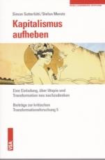 B1211: Simon Sutterlütti / Stefan Meretz -  Kapitalismus aufheben