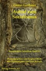 B567: Gustav Landauer - Aufruf zum Sozialismus
