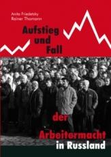 B281: R. Thomann, A.  Friedetzky - Aufstieg und Fall der Arbeitermacht in Russland